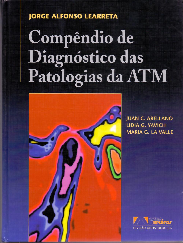Livro Compêndido de diagnóstico das patologias da ATM